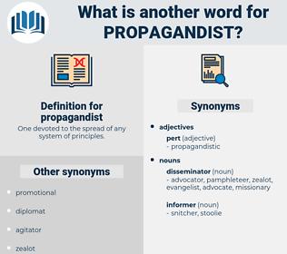 propagandist, synonym propagandist, another word for propagandist, words like propagandist, thesaurus propagandist