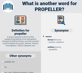 propeller, synonym propeller, another word for propeller, words like propeller, thesaurus propeller