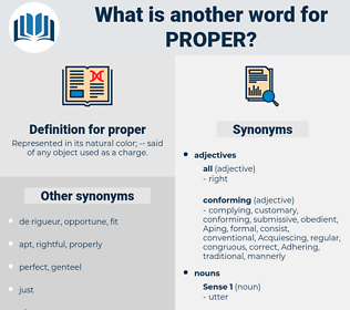 proper, synonym proper, another word for proper, words like proper, thesaurus proper