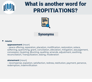propitiations, synonym propitiations, another word for propitiations, words like propitiations, thesaurus propitiations