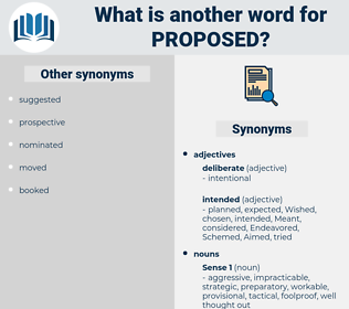 proposed, synonym proposed, another word for proposed, words like proposed, thesaurus proposed