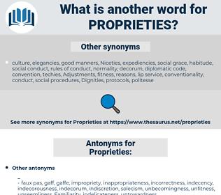 Proprieties, synonym Proprieties, another word for Proprieties, words like Proprieties, thesaurus Proprieties