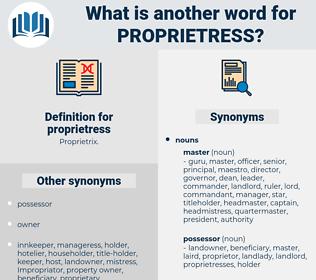 proprietress, synonym proprietress, another word for proprietress, words like proprietress, thesaurus proprietress