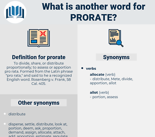 prorate, synonym prorate, another word for prorate, words like prorate, thesaurus prorate
