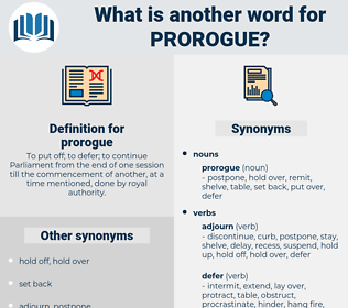 prorogue, synonym prorogue, another word for prorogue, words like prorogue, thesaurus prorogue