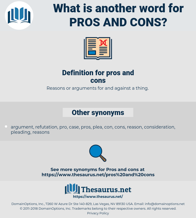 pros and cons, synonym pros and cons, another word for pros and cons, words like pros and cons, thesaurus pros and cons