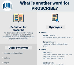 proscribe, synonym proscribe, another word for proscribe, words like proscribe, thesaurus proscribe