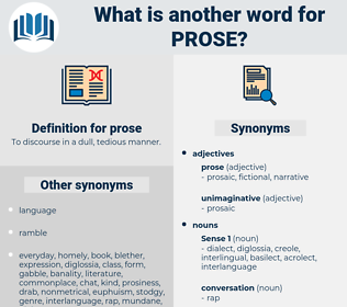 prose, synonym prose, another word for prose, words like prose, thesaurus prose
