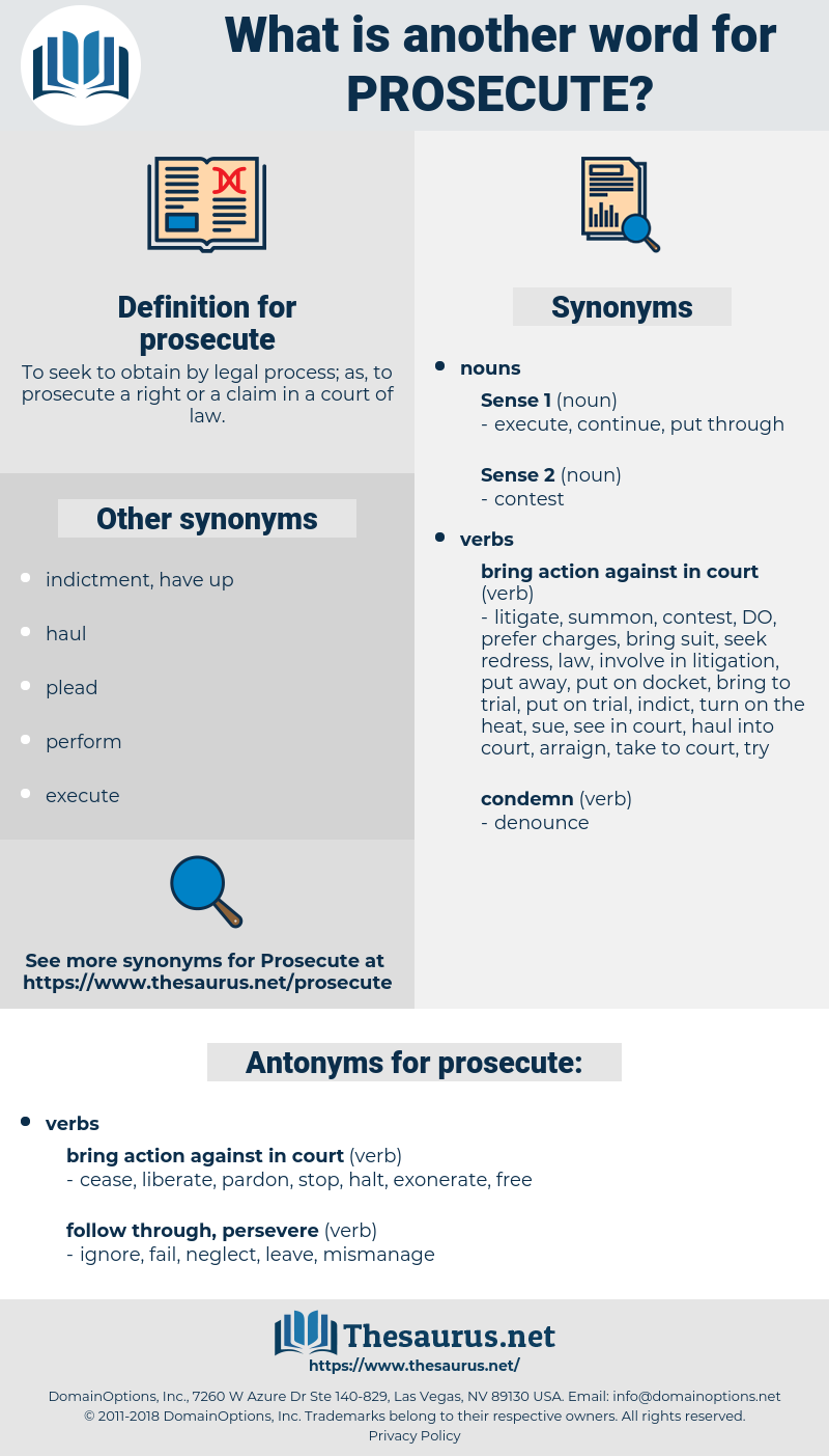 prosecute, synonym prosecute, another word for prosecute, words like prosecute, thesaurus prosecute