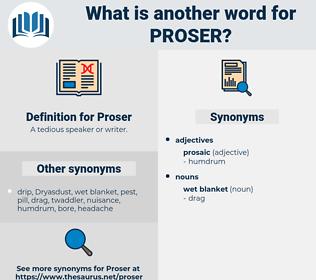 Proser, synonym Proser, another word for Proser, words like Proser, thesaurus Proser