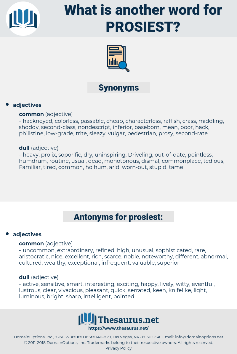 prosiest, synonym prosiest, another word for prosiest, words like prosiest, thesaurus prosiest