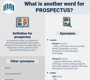 prospectus, synonym prospectus, another word for prospectus, words like prospectus, thesaurus prospectus