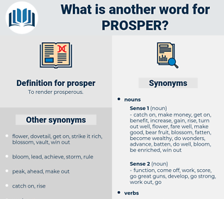 prosper, synonym prosper, another word for prosper, words like prosper, thesaurus prosper
