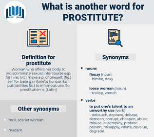 prostitute, synonym prostitute, another word for prostitute, words like prostitute, thesaurus prostitute