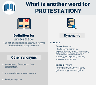 protestation, synonym protestation, another word for protestation, words like protestation, thesaurus protestation