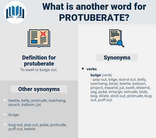 protuberate, synonym protuberate, another word for protuberate, words like protuberate, thesaurus protuberate