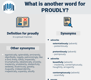 proudly, synonym proudly, another word for proudly, words like proudly, thesaurus proudly