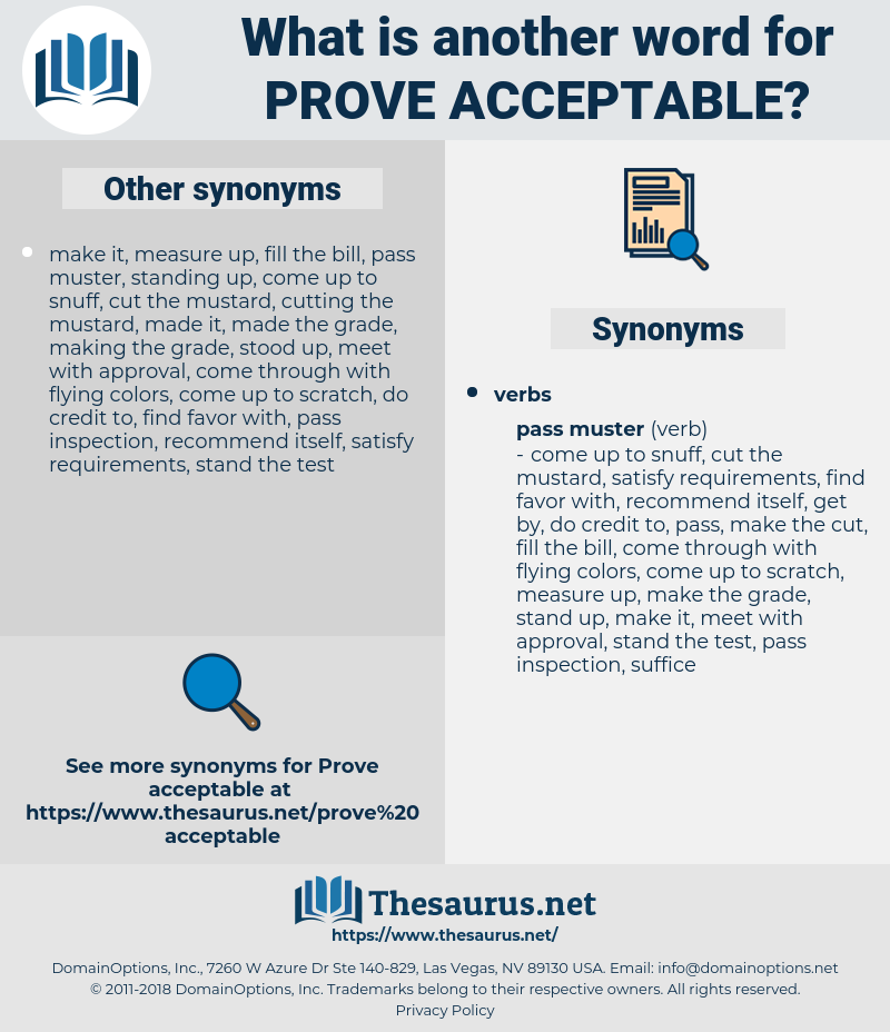 prove acceptable, synonym prove acceptable, another word for prove acceptable, words like prove acceptable, thesaurus prove acceptable