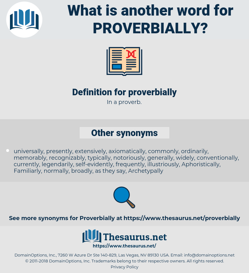 proverbially, synonym proverbially, another word for proverbially, words like proverbially, thesaurus proverbially