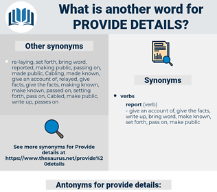 provide details, synonym provide details, another word for provide details, words like provide details, thesaurus provide details
