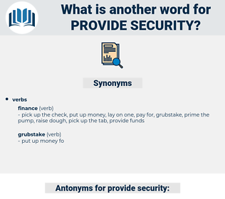 provide security, synonym provide security, another word for provide security, words like provide security, thesaurus provide security