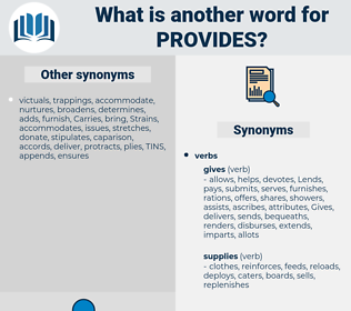 provides, synonym provides, another word for provides, words like provides, thesaurus provides