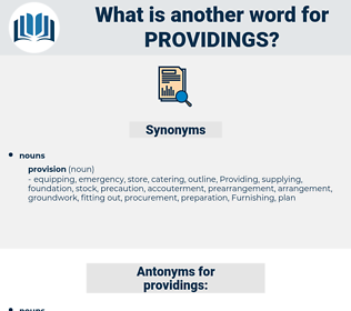 providings, synonym providings, another word for providings, words like providings, thesaurus providings