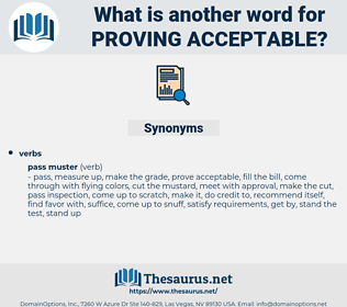 proving acceptable, synonym proving acceptable, another word for proving acceptable, words like proving acceptable, thesaurus proving acceptable