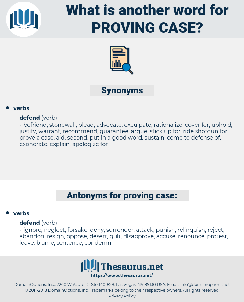 proving case, synonym proving case, another word for proving case, words like proving case, thesaurus proving case