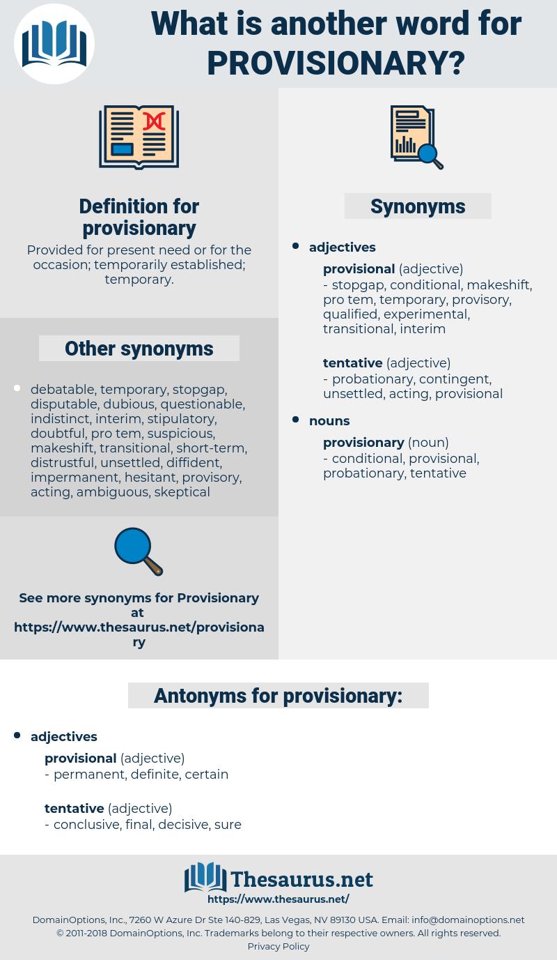 provisionary, synonym provisionary, another word for provisionary, words like provisionary, thesaurus provisionary