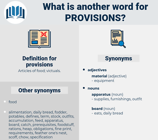 provisions, synonym provisions, another word for provisions, words like provisions, thesaurus provisions
