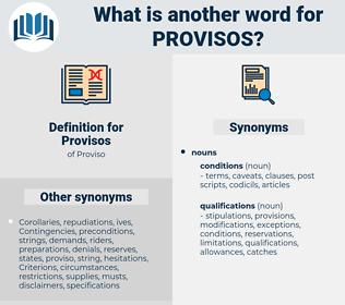 Provisos, synonym Provisos, another word for Provisos, words like Provisos, thesaurus Provisos