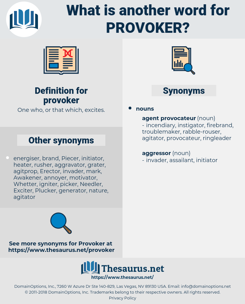 provoker, synonym provoker, another word for provoker, words like provoker, thesaurus provoker
