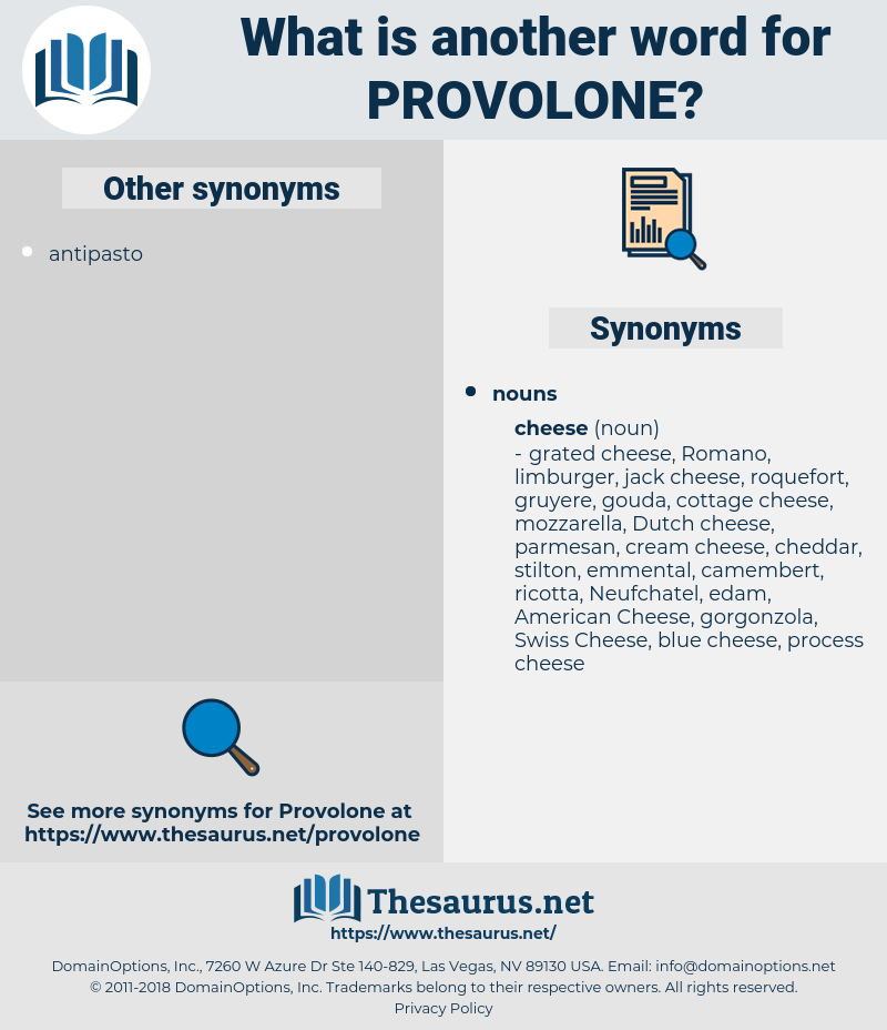 Provolone, synonym Provolone, another word for Provolone, words like Provolone, thesaurus Provolone