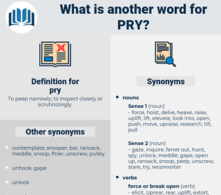 pry, synonym pry, another word for pry, words like pry, thesaurus pry