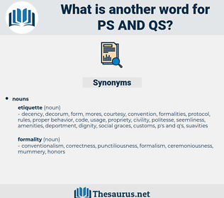 ps and qs, synonym ps and qs, another word for ps and qs, words like ps and qs, thesaurus ps and qs