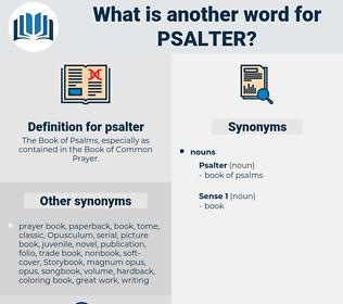psalter, synonym psalter, another word for psalter, words like psalter, thesaurus psalter