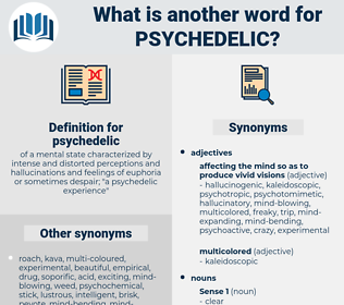 psychedelic, synonym psychedelic, another word for psychedelic, words like psychedelic, thesaurus psychedelic