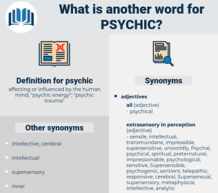 psychic, synonym psychic, another word for psychic, words like psychic, thesaurus psychic