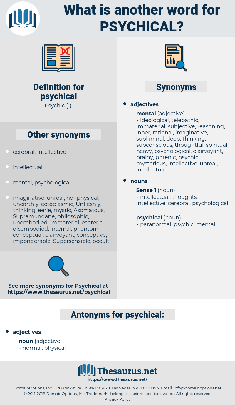 psychical, synonym psychical, another word for psychical, words like psychical, thesaurus psychical