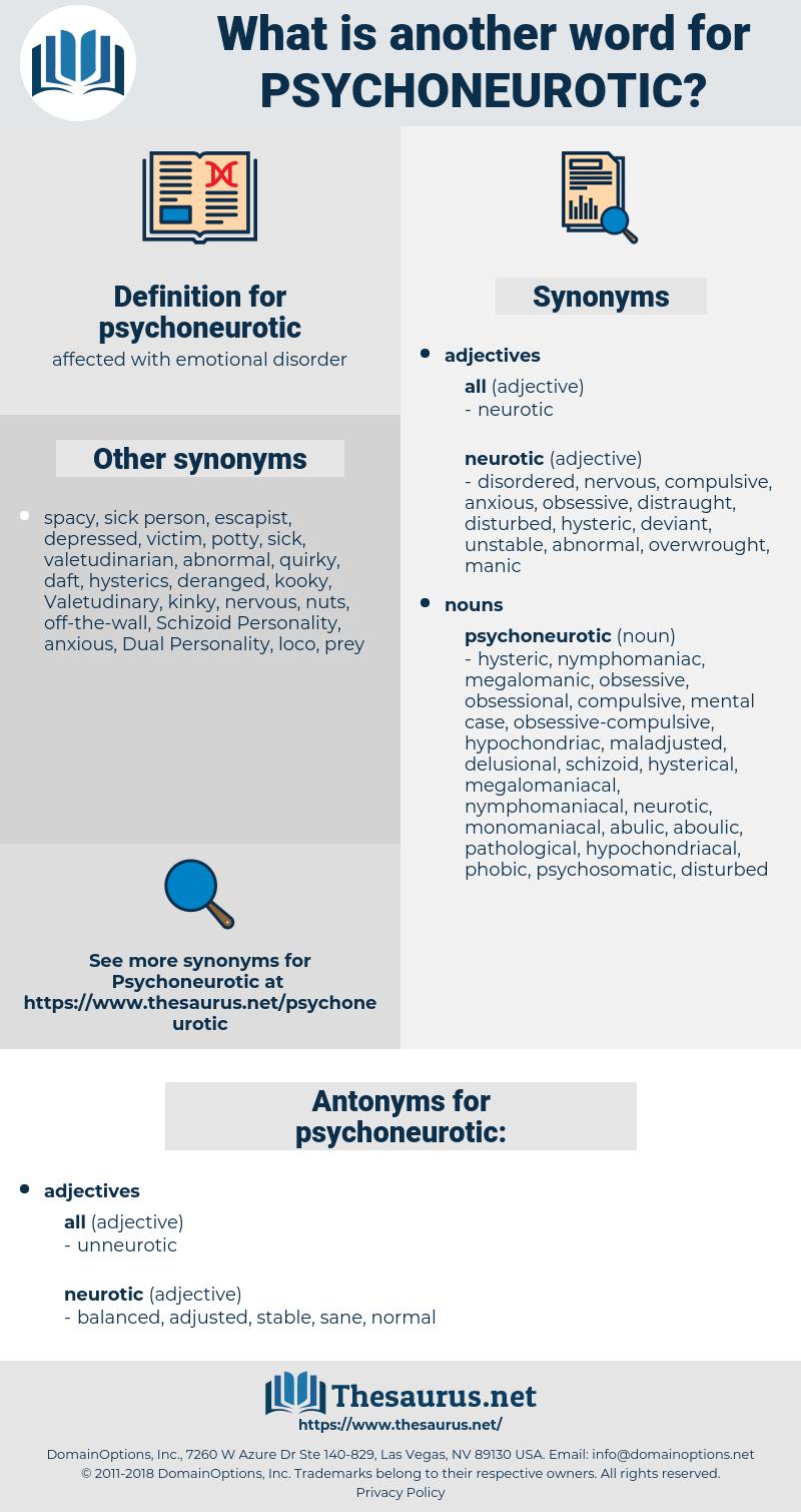 psychoneurotic, synonym psychoneurotic, another word for psychoneurotic, words like psychoneurotic, thesaurus psychoneurotic