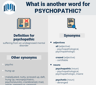 psychopathic, synonym psychopathic, another word for psychopathic, words like psychopathic, thesaurus psychopathic