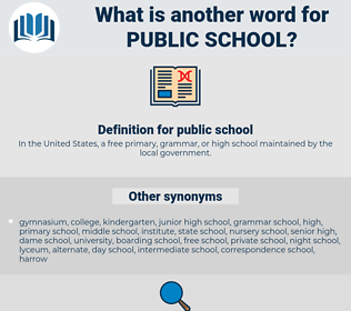 public school, synonym public school, another word for public school, words like public school, thesaurus public school