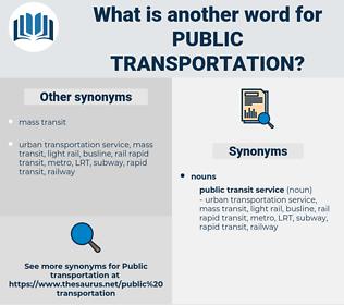 public transportation, synonym public transportation, another word for public transportation, words like public transportation, thesaurus public transportation