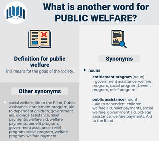 public welfare, synonym public welfare, another word for public welfare, words like public welfare, thesaurus public welfare