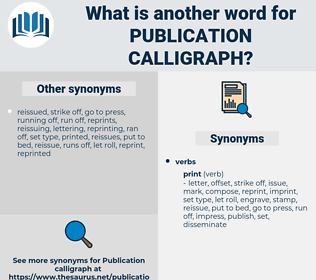 publication calligraph, synonym publication calligraph, another word for publication calligraph, words like publication calligraph, thesaurus publication calligraph