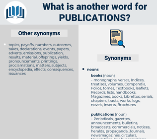 Publications, synonym Publications, another word for Publications, words like Publications, thesaurus Publications