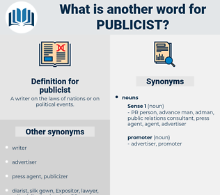 publicist, synonym publicist, another word for publicist, words like publicist, thesaurus publicist