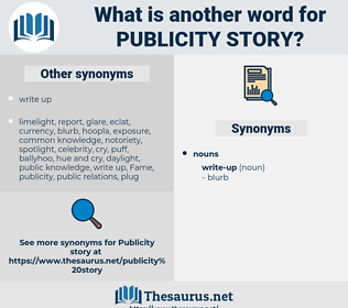 publicity story, synonym publicity story, another word for publicity story, words like publicity story, thesaurus publicity story