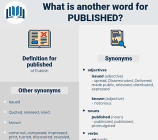 published, synonym published, another word for published, words like published, thesaurus published